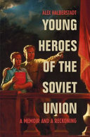 Young Heroes of the Soviet Union