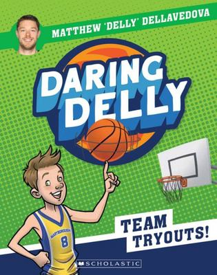 Team Tryout (#1 Daring Delly)