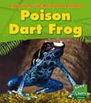 POISON DART FROG A DAY IN THE LIFE RAINFOREST ANIMALS