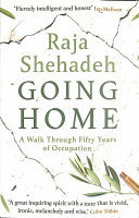 Going Home - A Walk Through Fifty Years of Occupation