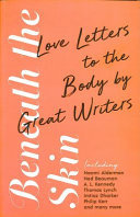 Beneath the Skin - Great Writers on the Body