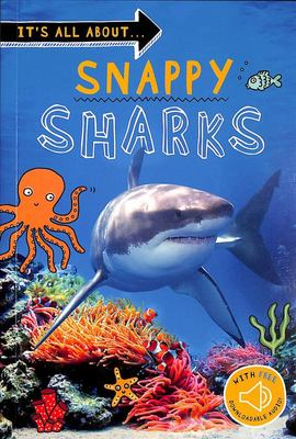 Snappy Sharks (It's All about)