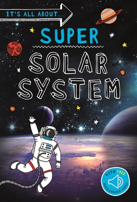 Super Solar System (It's All about)
