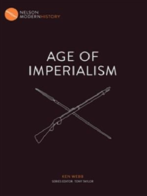 Age of Imperialism : Nelson Modern History - SECONDHAND