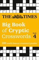 The Times Big Book Of Cryptic Crosswords Book 4: 200 World-Famous Crossword Puzzles