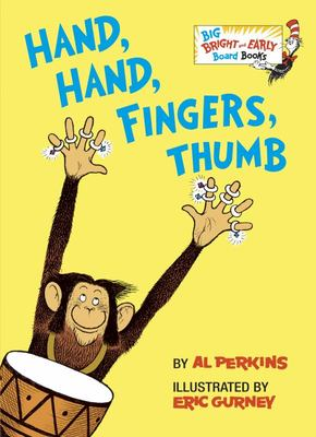 Hand, Hand, Fingers, Thumb (Big Bright & Early Board Book)