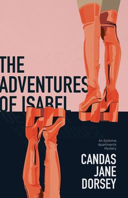 The Adventures of Isabel - An Epitome Apartments Mystery