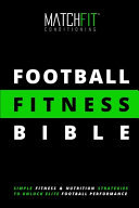 The Football Fitness Bible