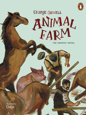 Animal Farm: The Graphic Novel (PB)