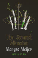 The Seventh Mansion: A Novel