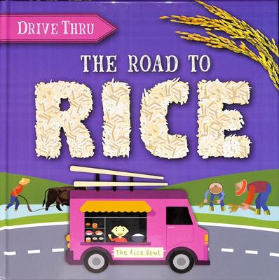 The Road to Rice