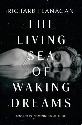 IN STORE TICKET - The Living Sea of Waking Dreams - Richard Flanagan - Beyond Words Bookclub