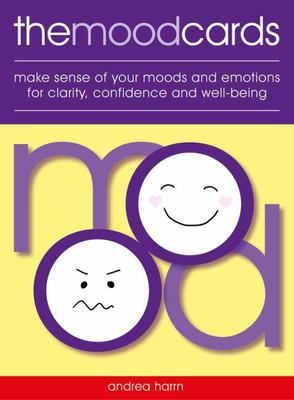 The Mood Cards - Make Sense of Your Moods and Emotions for Clarity, Confidence and Well-Being