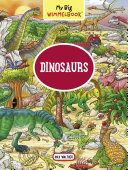 My Big Wimmelbook--Dinosaurs