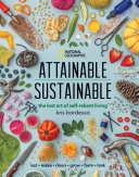 Attainable Sustainable - The Lost Art of Self-Reliant Living