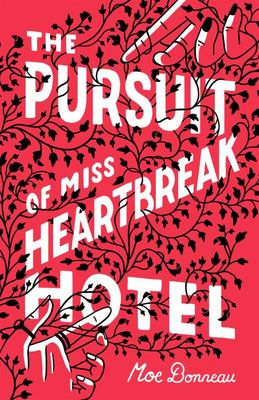 Pursuit of Miss Heartbreak Hotel, The