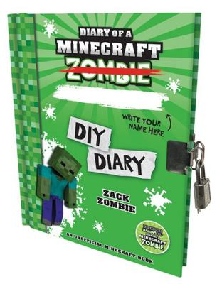 Diary of a Minecraft Zombie: DIY Diary Lockable Edition