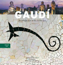 Gaudi - An Introduction to His Architecture
