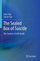The Sealed Box of Suicide - The Contexts of Self-Death