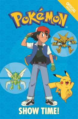 Official Pokemon Fiction: Show Time! : Book 6