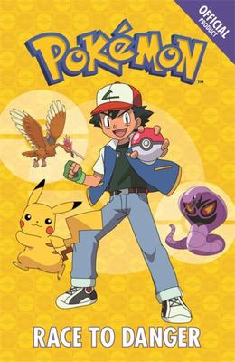 Official Pokemon Fiction: Race to Danger : Book 5