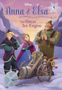 Anna and Elsa - The Great Ice Engine (Disney Frozen)