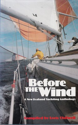 Before the Wind - A New Zealand Yachting Anthology