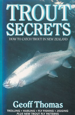 Trout Secrets- How to Catch aTrout in New Zealand