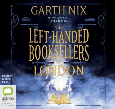 The Left-Handed Booksellers of London - Authorised to Kill... and Sell Books