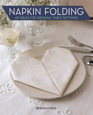 Napkin Folding - 40 Ideas for Original Table Settings