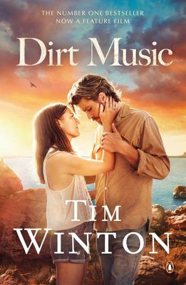 Dirt Music (Film Tie-In)