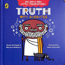 Truth with Socrates (Big Ideas for Little Philosophers)