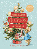 Peter Rabbit: Christmas Is Coming - A Christmas Countdown Book