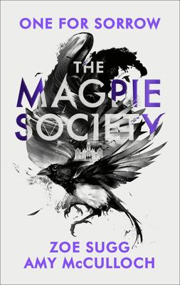 One for Sorrow (#1 The Magpie Society)