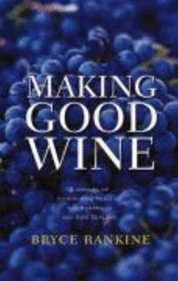 Making Good Wine