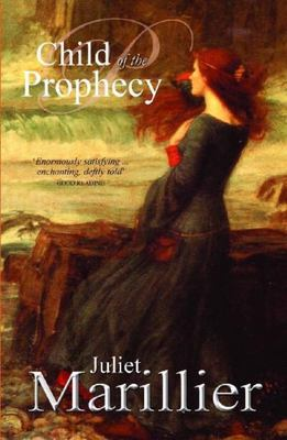 Child of the Prophecy (Sevenwaters #3)