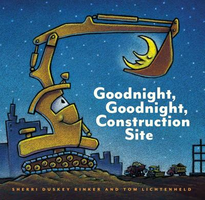 Goodnight, Goodnight, Construction Site (HB)