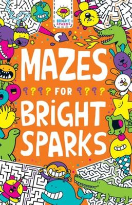 Mazes for Bright Sparks - Ages 7 To 9