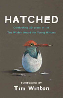 Hatched: Tim Winton Award Winners 20th Anniversary Collection