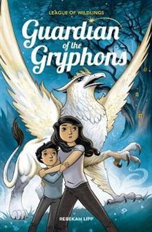 Guardian of the Gryphons (League of Wildlings #1)