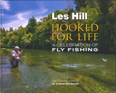 Hooked for Life - A Celebration of Fly Fishing