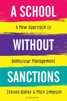A School Without Sanctions - A New Approach to Behaviour Management
