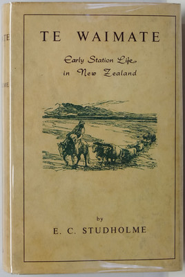 Te Waimate: Early Station Life in New Zealand