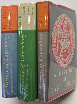 A History of Canterbury Volume I to 1854, Volume II 1854-76 and Volume III 1876-1950