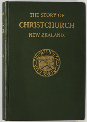 The Story of Christchurch New Zealand