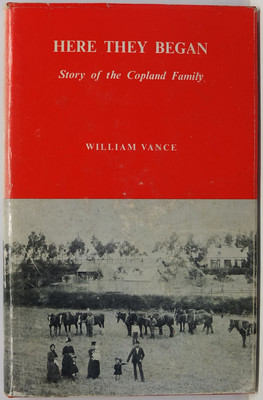 Here They Began - Story of the Copland Family