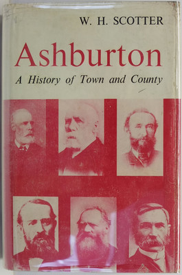 Ashburton - A History with records of Town and County