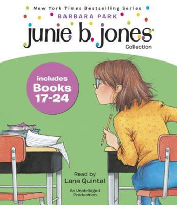 Junie B. Jones Collection Books 17-24 - #17 Graduation Girl; #18 First Grader (at Last!); #19 Boss of Lunch; #20 Toothle Ss Wonder; #21 Cheater Pants; #22 One-Man Band; #23 Shipwrecked; #24 Boo... and
