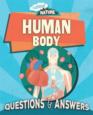 Human Body - Questions and Answers