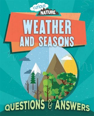 Weather and Seasons - Questions and Answers